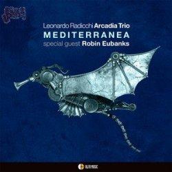 Mediterranea - Leonardo Radicchi Arcadia Trio