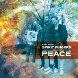 Peace - Greg Spero & Spirit Fingers