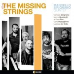The Missing Strings - Marcello Sirignano