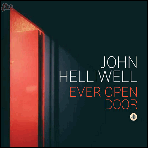 Ever Open Door – John Helliwell