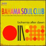 Bohemia After Dawn - Bahama Soul Club