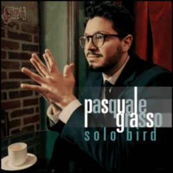 Solo Bird - Pasquale Grasso