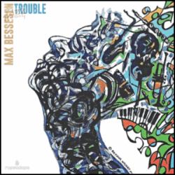 Trouble - Max Bessesen