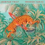 Freedom Fables - Nubiyan Twist
