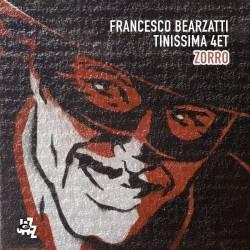 Zorro - Francesco Bearzatti, Tinissima 4et