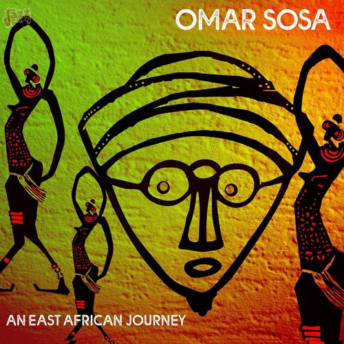 An East African Journey - Omar Sosa