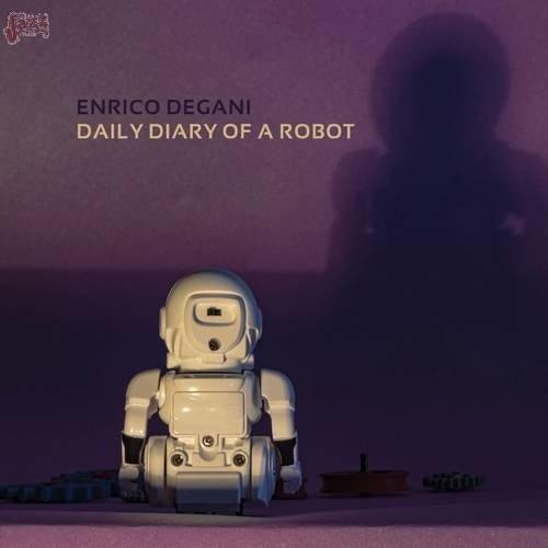 Daily diary of a robot - Enrico Degani