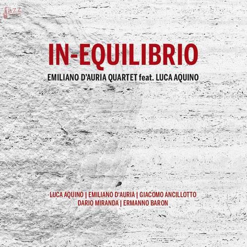 IN-EQUILIBRIO - Emiliano D'Auria Quartet