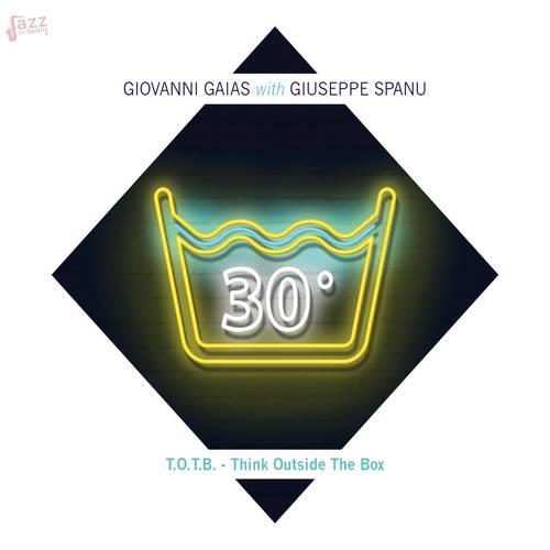 T.O.T.B. Think Outside The Box - Giovanni Gaias e Giuseppe Spanu