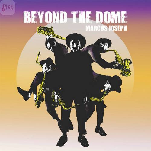 Beyond The Dome - Marcus Joseph