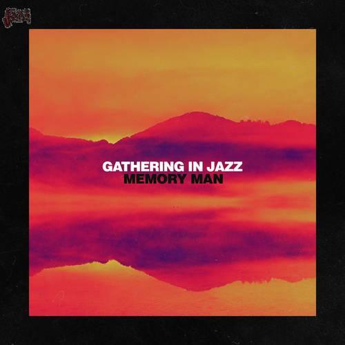 Memory Man - Gathering in Jazz