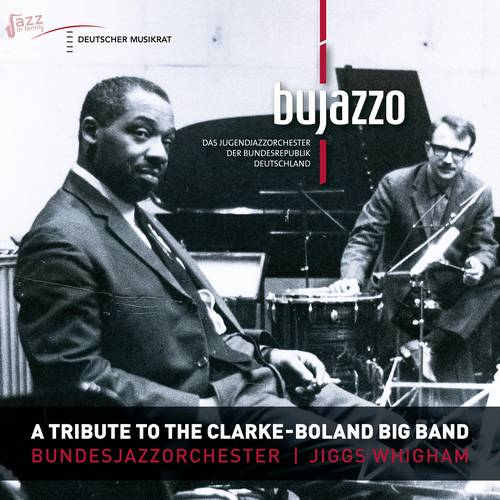 A Tribute To The Clarke - Boland Big Band - BuJazzO