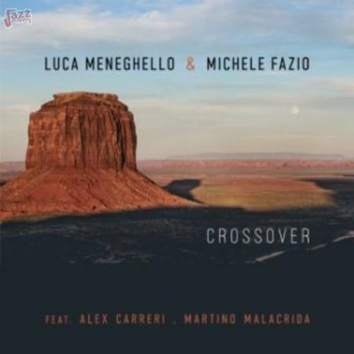 Crossover-Luca Meneghello & Michele Fazio