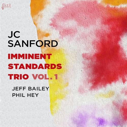 Imminent Standards Trio, Vol. 1 - JC Sanford