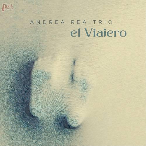 El Viajero - Andrea Rea Trio