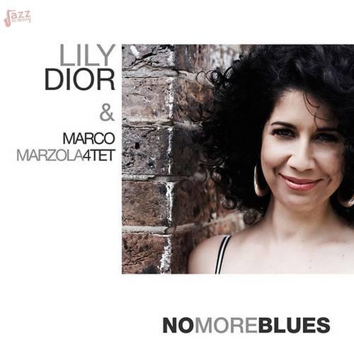 No More Blues - Lily Dior e Marco Marzola 4tet