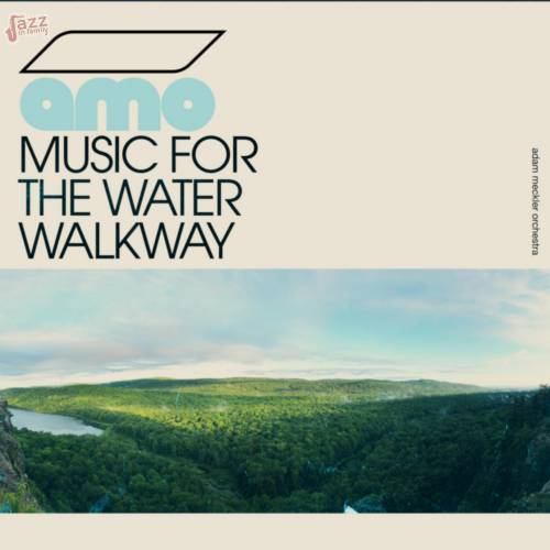 Music for the Water Walkway-Adam Meckler Orchestra