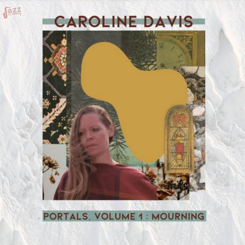 Portals, Volume 1 Mourning-Caroline Davis