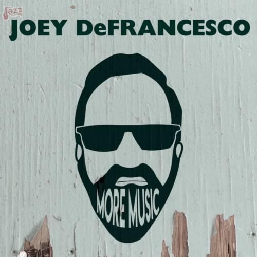 More Music-Joey DeFrancesco