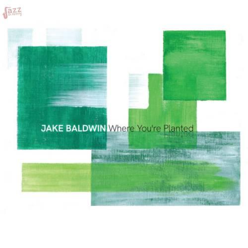 Where You're Planted-Jake Baldwin