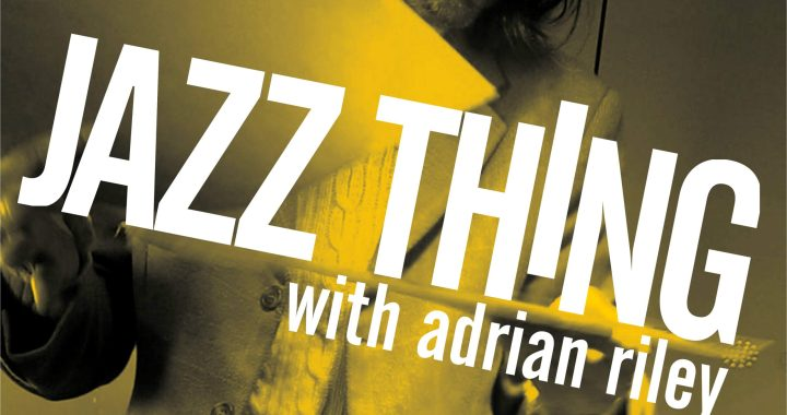 JAZZ THING PODCAST 005 : Anthropology