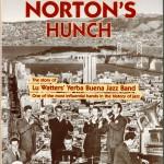 "John Buchanan: ""Emperor Norton's Hunch - The Story of Lu Watters"" (Hambledon Productions Pty Ltd., Middle Dural/Australien, 160 S., 1996)"