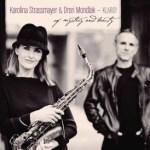 Of Mystery And Beauty: Karolina Strassmayer & Drori Mondlak mit neuer CD