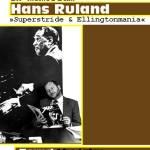 Superstride & Ellingtonmania – Konzert in Memoriam Hans Ruland