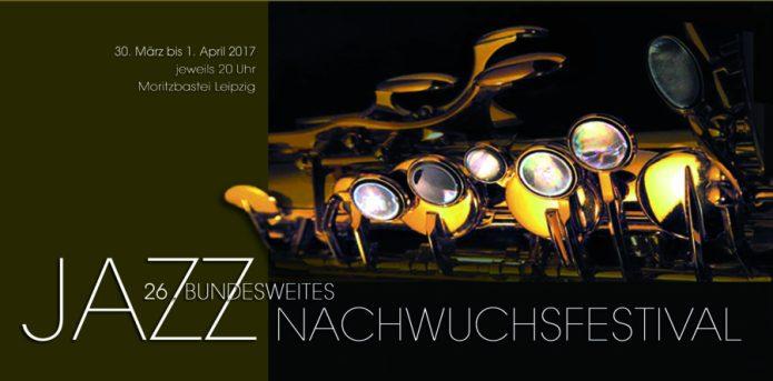 Ausschreibung zum 26. Jazznachwuchsfestivals 2017