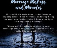 Marriage Mishaps and Miracles- Best marriage advice ever