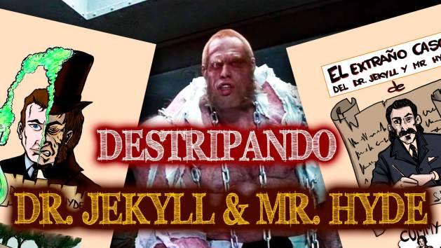 """""""El extraño caso del doctor Jekyll y Mr Hyde"""""""