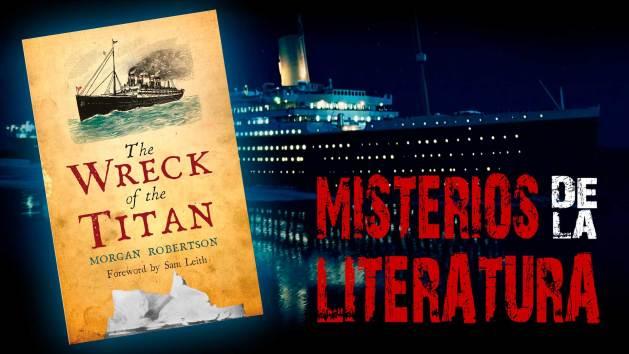 Misterios de la literatura: Futility, The Wreck of the Titan