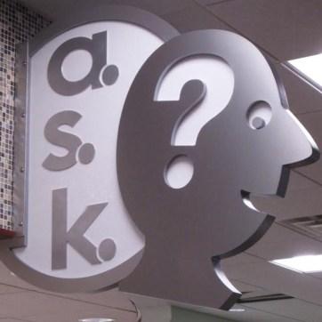ask sign. Built by JCDP. Designed by Janice Davis Design