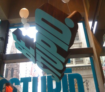 Be Stupid suspended sign. Designed by Diesel and built by JCDP