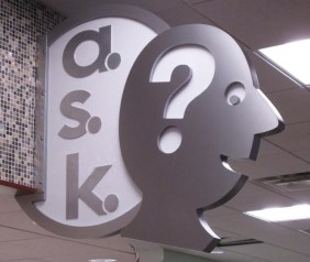 Ask sign. Designed by Janice Davis Design. Built by JCDP