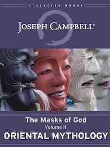 The Masks of God 2: Oriental Mythology