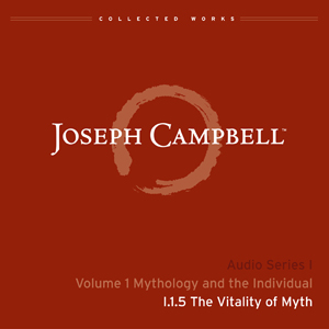 Audio: Lecture I.1.5 - The Vitality of Myth