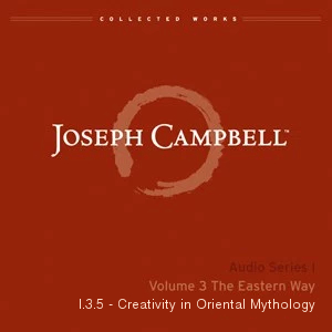 Audio: Lecture I.3.5 - Creativity in Oriental Mythology