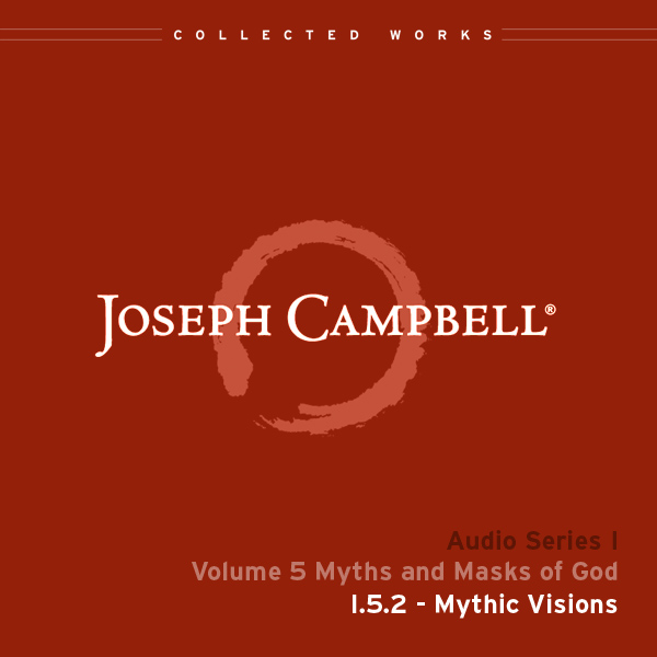 Audio: Lecture I.5.2 - Mythic Vision
