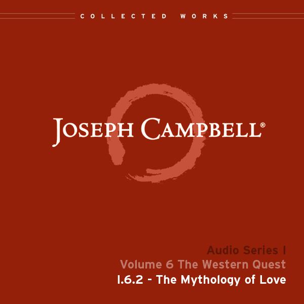Audio: Lecture I.6.2 - The Mythology of Love