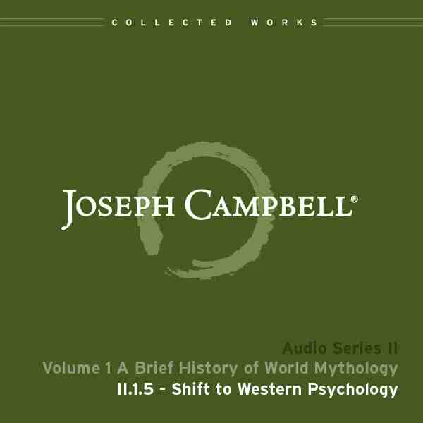 Audio: Lecture II.1.5 - Shift to Western Psychology