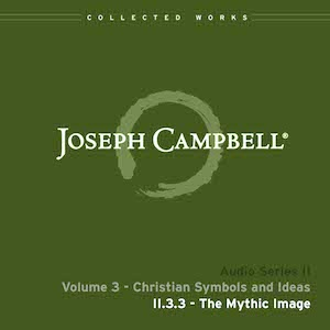 Audio: Lecture II.3.3 - The Mythic Image