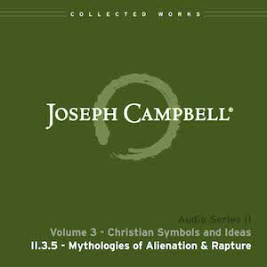 Audio: Lecture II.3.5 - Mythologies of Alienation and Rapture