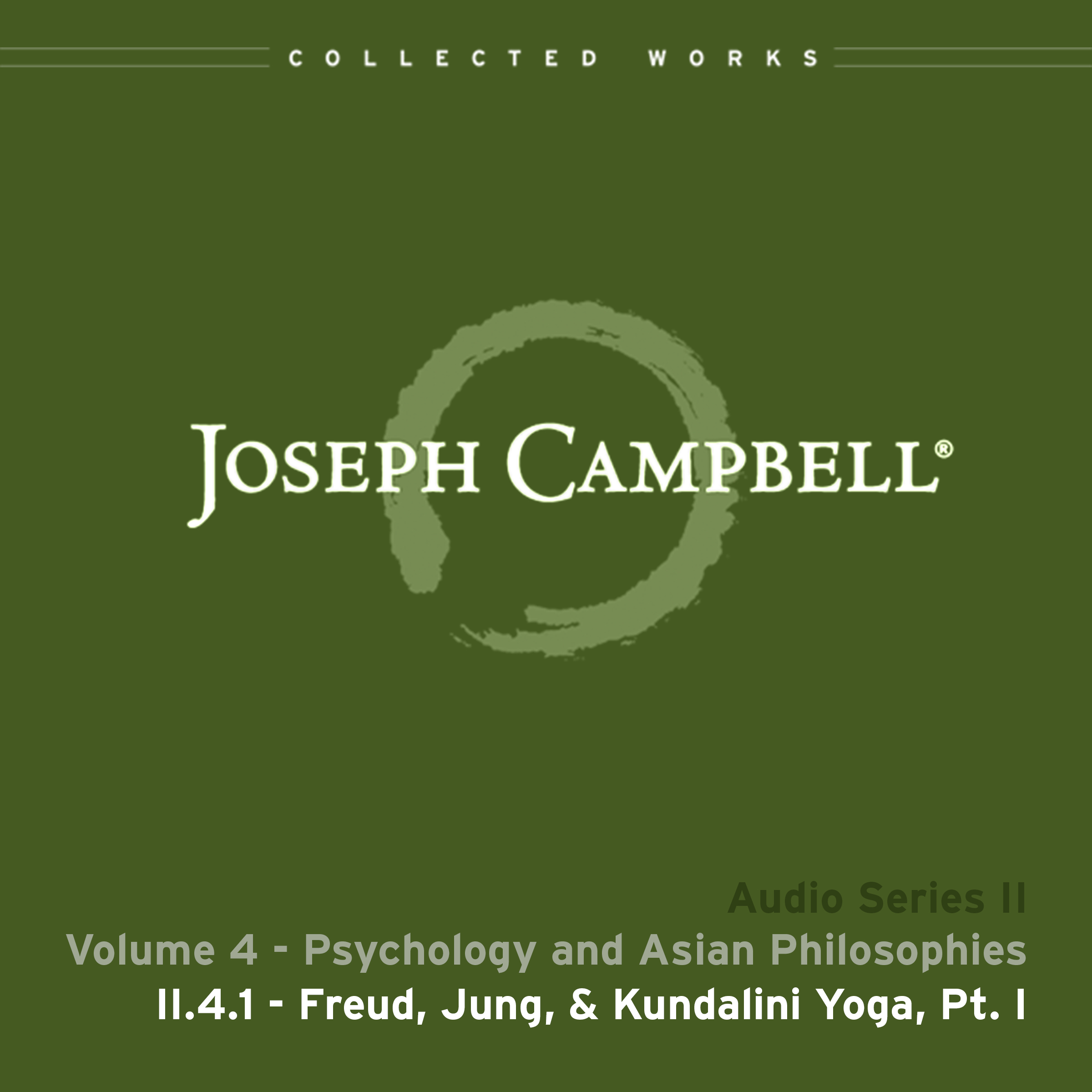 Audio: Lecture II.4.1 - Freud Jung & Kundalini Yoga Part 1