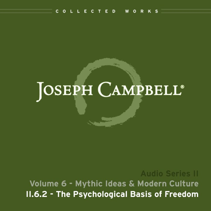 Audio: Lecture II.6.2 - The Psychological Basis of Freedom