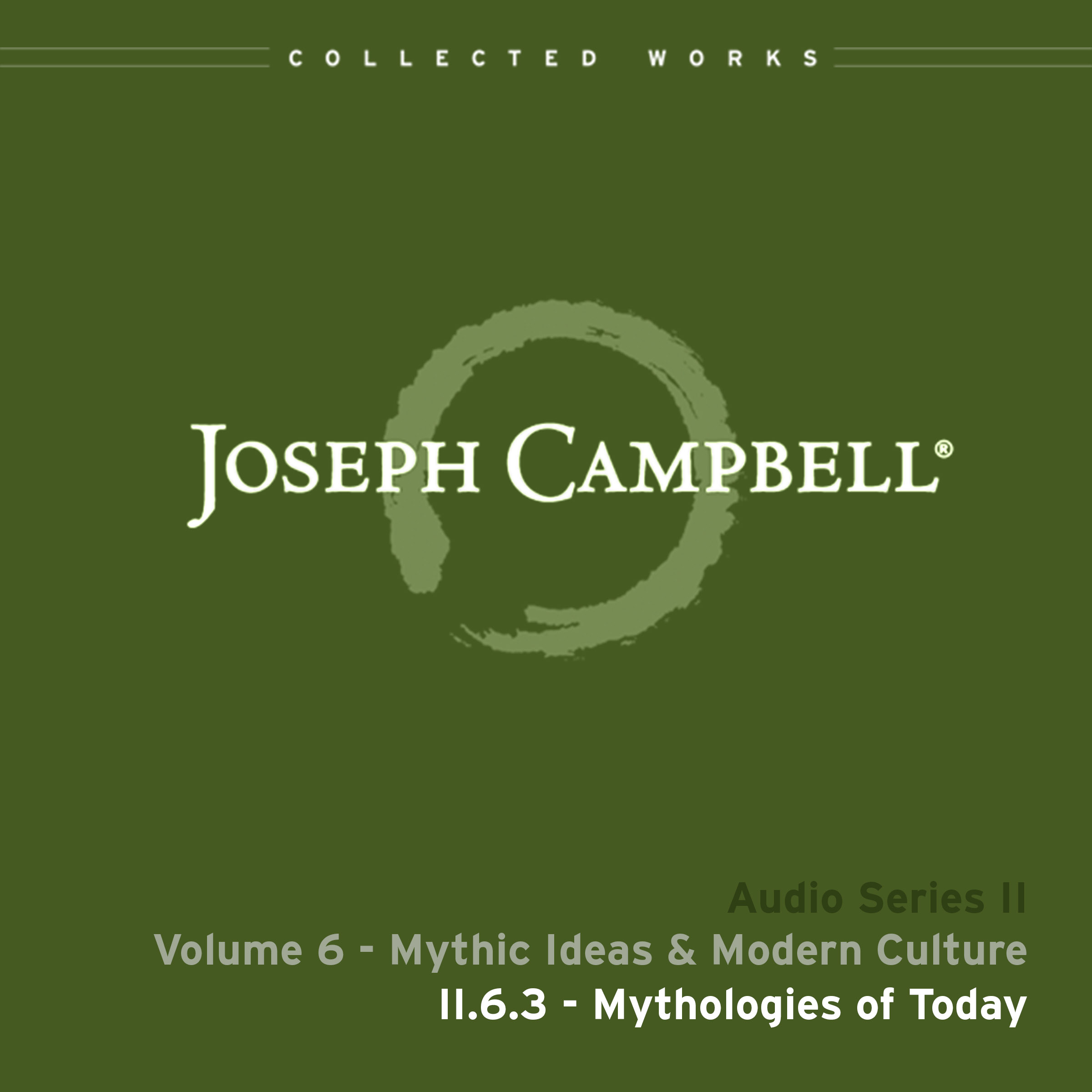 Audio: Lecture II.6.3 - Mythology of Today