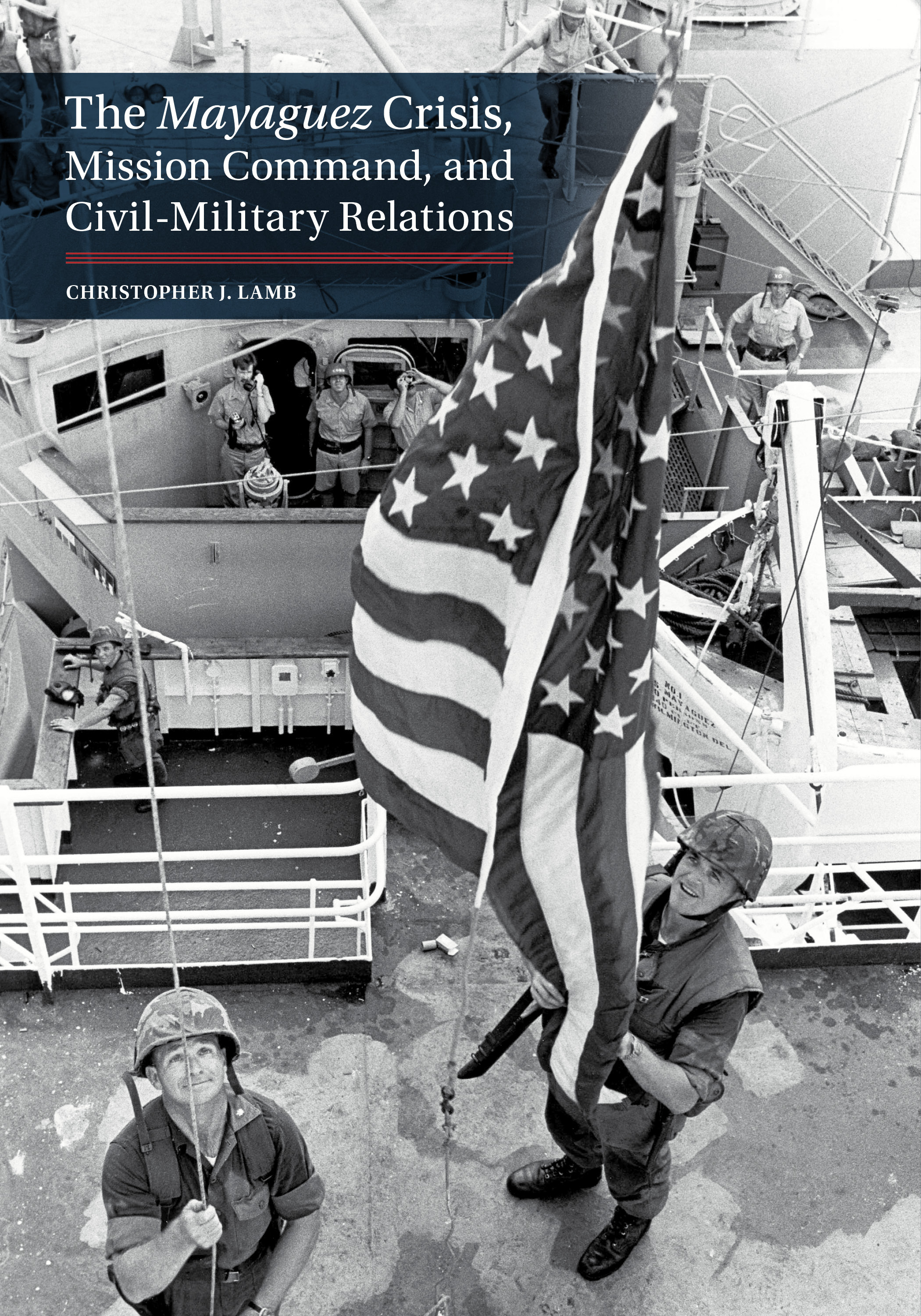 ray porter left and capt walt wood raise the american flag above the mayaguez on may 15 1975 naval history and heritage command vietnam collection  [ 2100 x 3000 Pixel ]