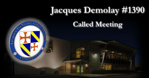 Called Meeting @ Jacques Demolay Lodge #1390/Houston Scottish Rite Event Center