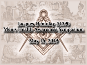 2019 Men's Health Awareness Symposium @ Jacques Demolay Lodge #1390