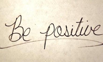Soyez positif!